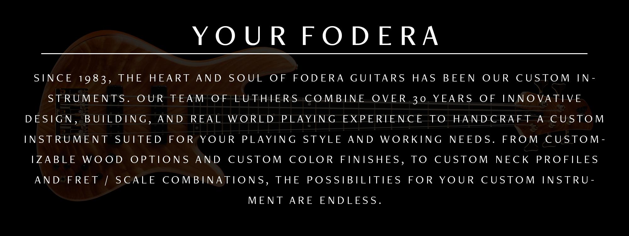 About Fodera Large