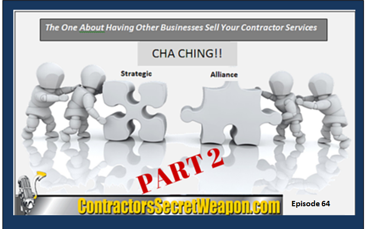 part-2-having-other-business-sell-your-contracting-services-contractor-marketing