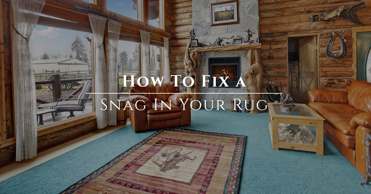 How to Fix a Snag in Your Rug