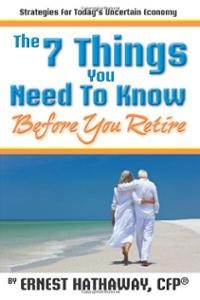 7-things-you-need-know-before-retire-ernest-hathaway-paperback-cover-art