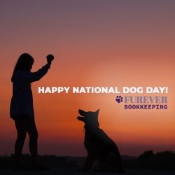 Happy National Dog Day from Furever Bookkeeping in Maryland