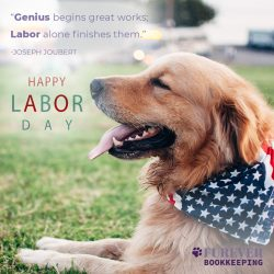 Happy Labor Day from Furever Bookkeeping in Maryland