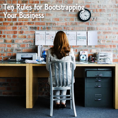 10-rules-for-bootstrapping-your-business