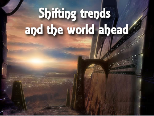 shifting-trends-and-the-world-ahead