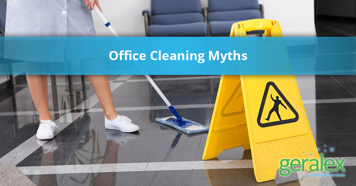 Commercial cleaning services: Office cleaning myths