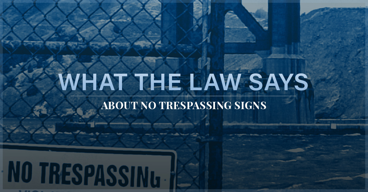 Personal Injury Lawyer Albany: Are No Trespassing Signs