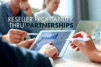 Reseller Profitability Through Partnerships