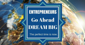 Entrepreneurs Go Ahead Dream Big