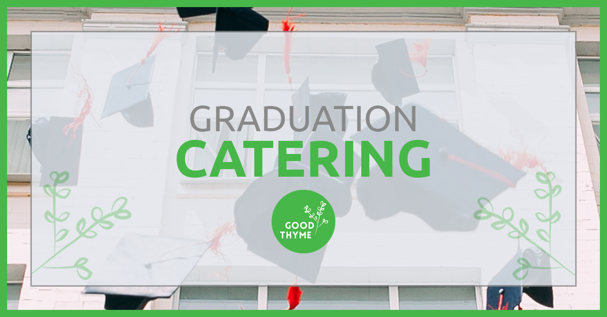 Graduation Catering