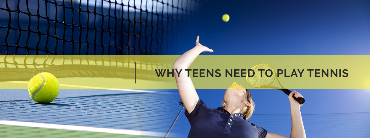 Featured image of why teens need to play tennis