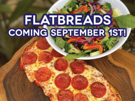 flatbreads coming soon