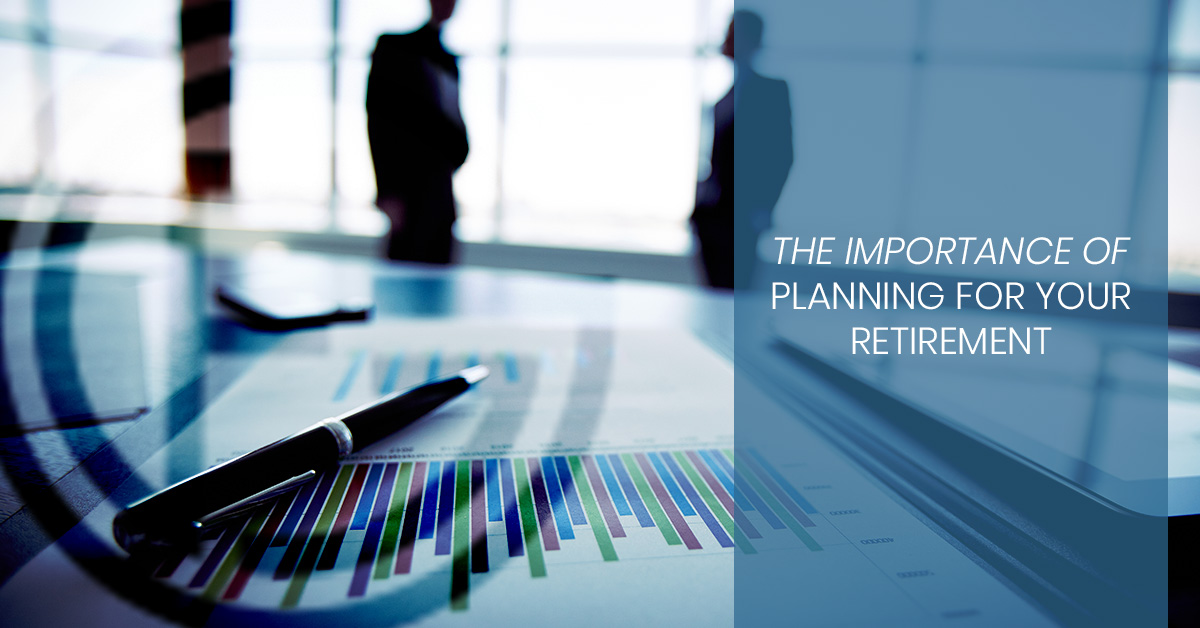 retirement planning centerville the importance of planning for your