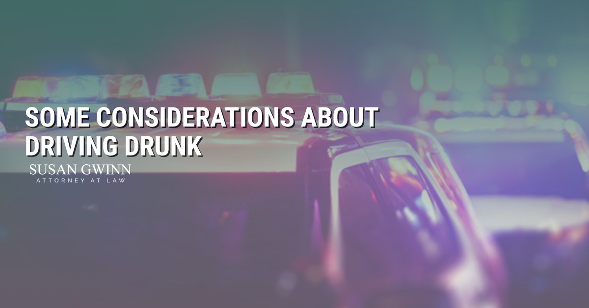 Considerations About Drunk Driving
