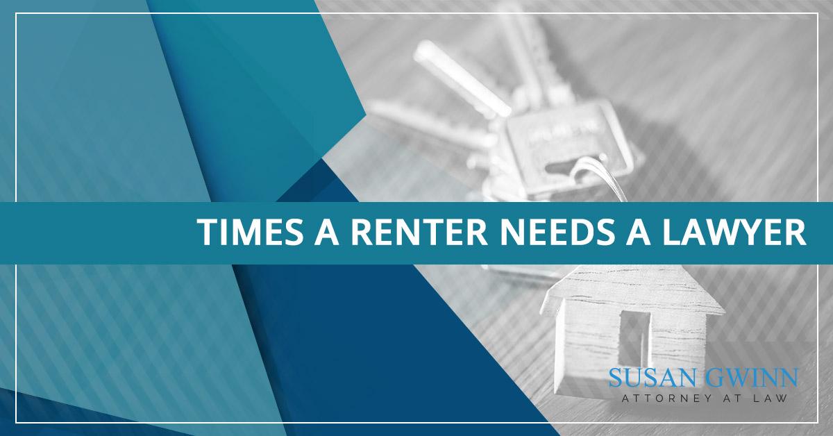 Times a Renter Needs a Lawyer