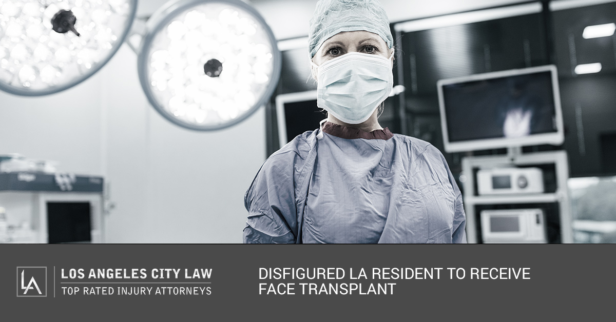 Los Angeles Personal Injury Lawyer: Disfigured LA Resident to