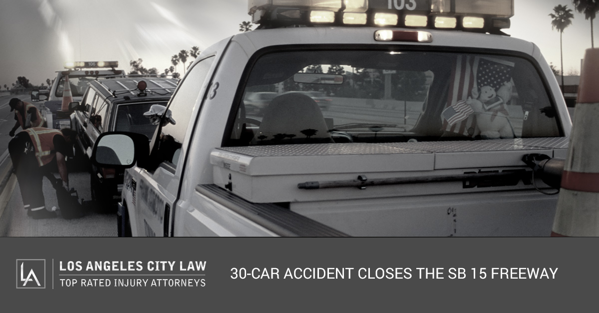 Los Angeles Auto Accident Attorney: 30-Car Accident Closes the SB 15