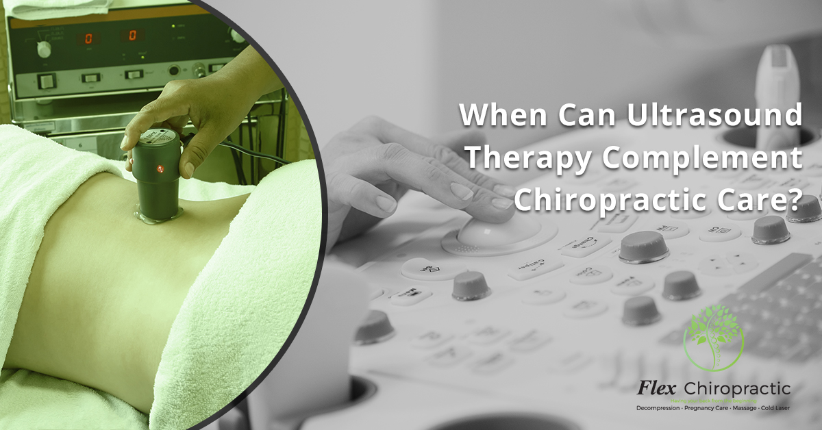 When Can Ultrasound Therapy Compliment Chiropractor