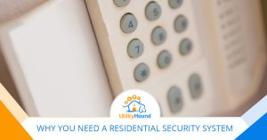Why You Need a Residential Security System