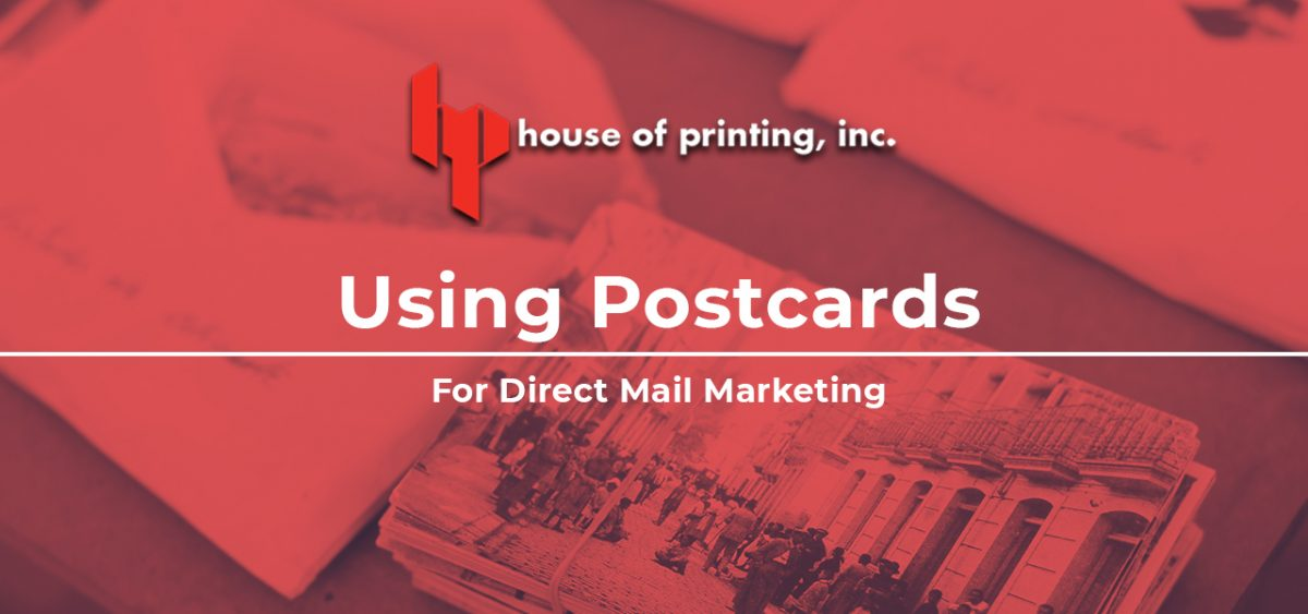 Using Postcards For Direct Mail Marketing