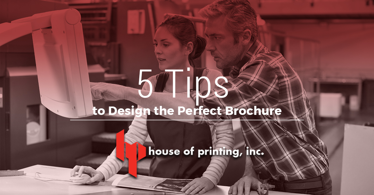 5 Tips to Design the Perfect Brochure