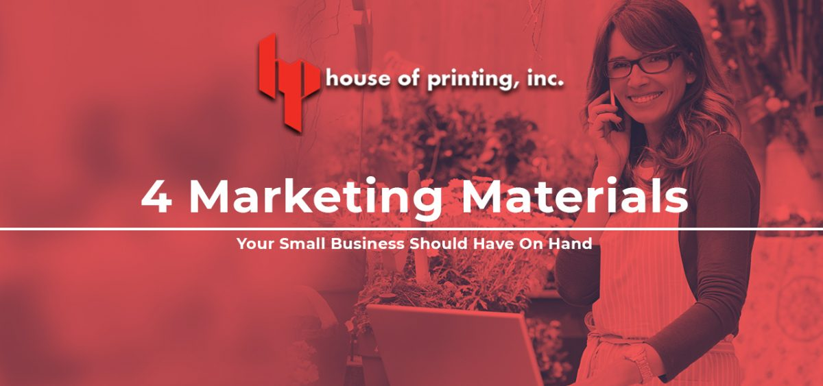 4 Marketing Materials Your Small Business Should Have on Hand