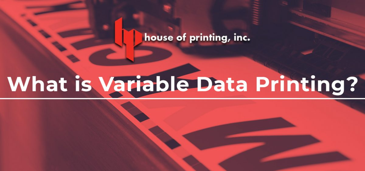 What is Variable Data Printing?