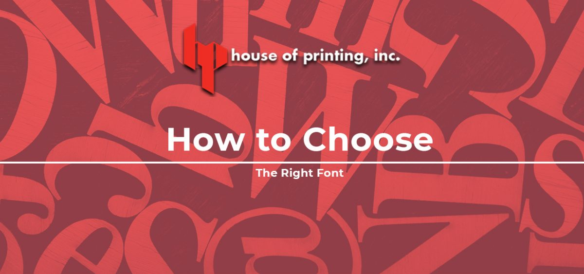 How To Choose The Right Font