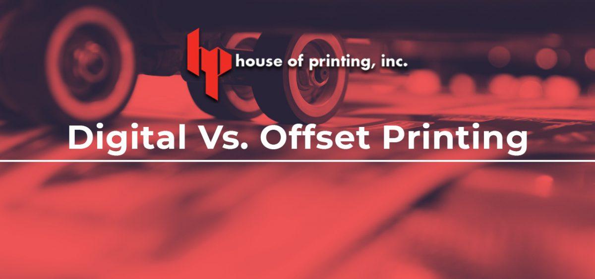 Digital Vs. Offset Printing