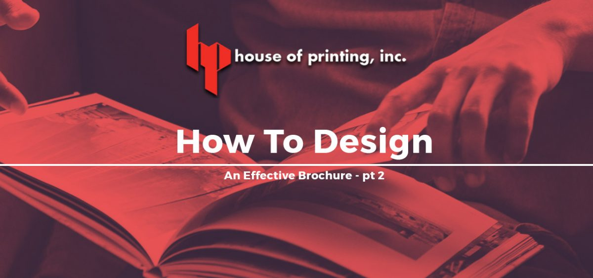 How To Design An Effective Brochure pt 2