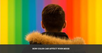 How Color Can Affect Your Mood