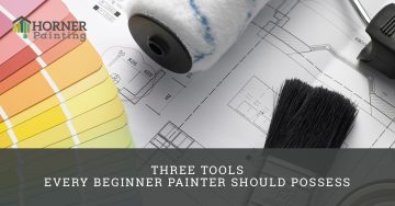 Three Tools Every Painter Should Have