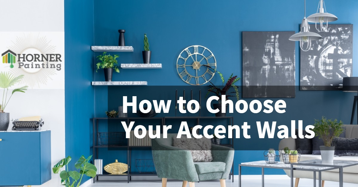 How to Choose Your Accent Walls Banner