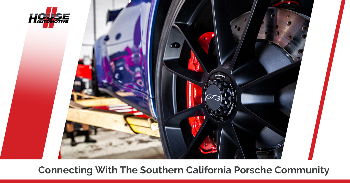 Connecting With The Southern California Porsche Community