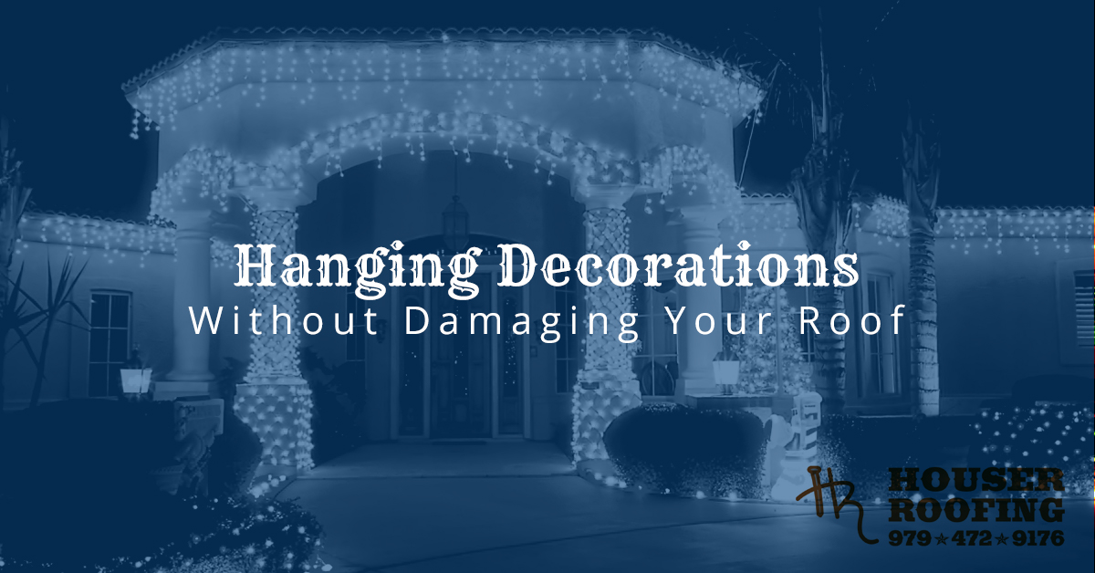 Roof Repair Richmond Hanging Decorations Without Damaging Your Roof