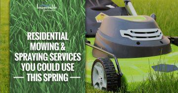 Residential Mowing & Spraying
