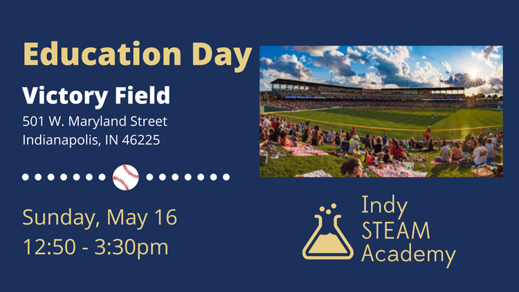 Indy STEAM Education Day at Victory Field