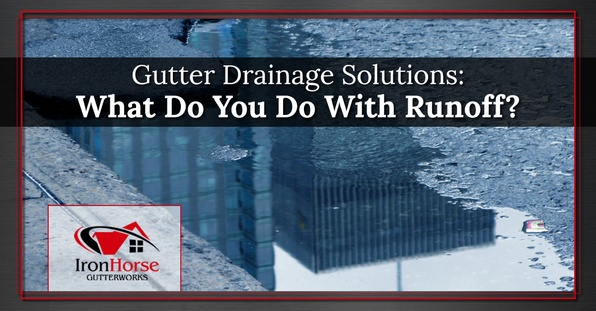 Gutter Drains Syracuse How To Drain Runoff From Your Gutters