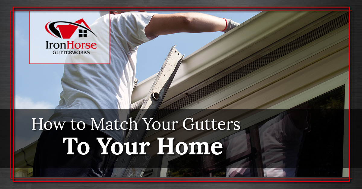 Gutter Installation Syracuse 4 Ways To Match Your Gutters To Your Home