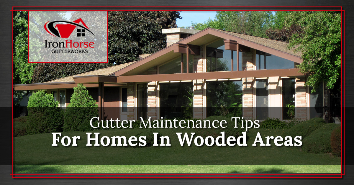 Gutter Repairs Syracuse Gutter Maintenance Tips For Homes In Wooded Areas