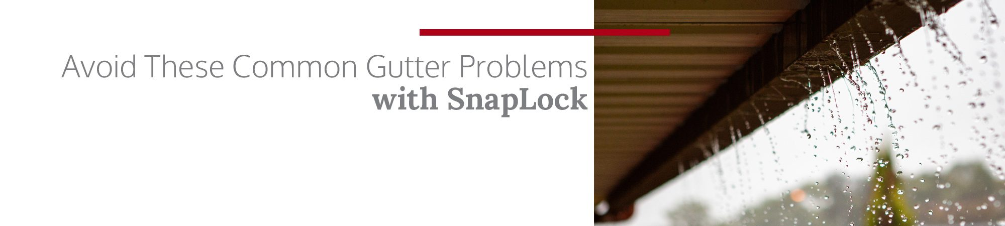 Snaplock - Choose Our Syracuse Gutter Experts For Your