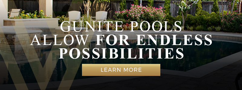 Gunite Pools Allow For Endless Possibilities