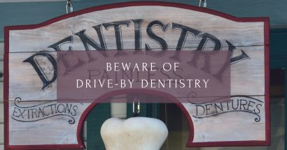 We are not a drive-by dentistry - James Otten DDS.