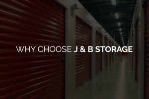 Why Choose J & B Storage Banner