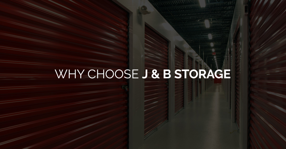 Why Choose J & B Storage Banner