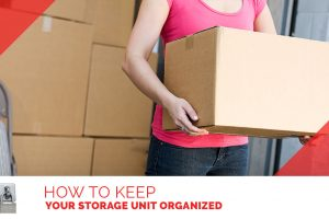 How to Keep Your Storage Unit Organized Banner
