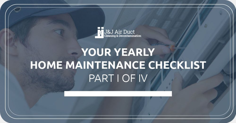 Your Yearly Home Maintenance Checklist I