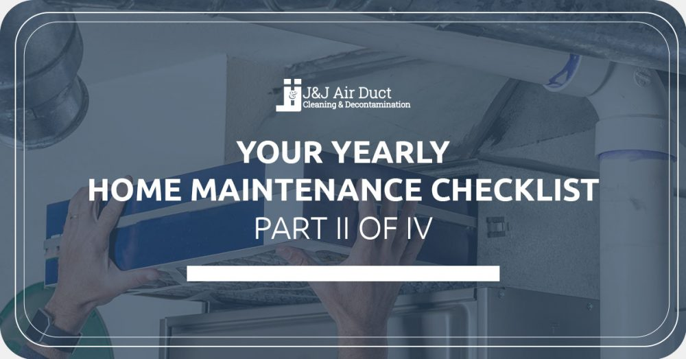 Your Yearly Home Maintenance Checklist II