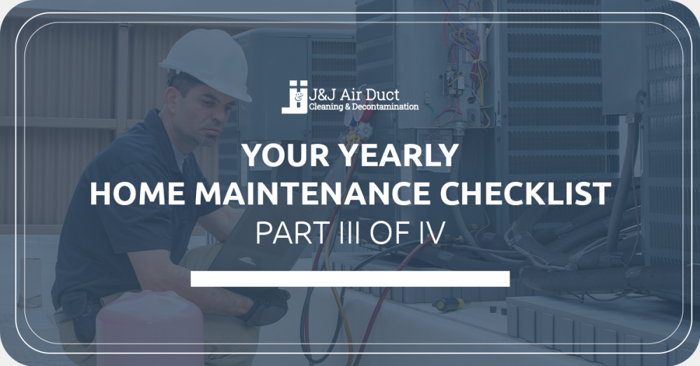 Your Yearly Home Maintenance Checklist III