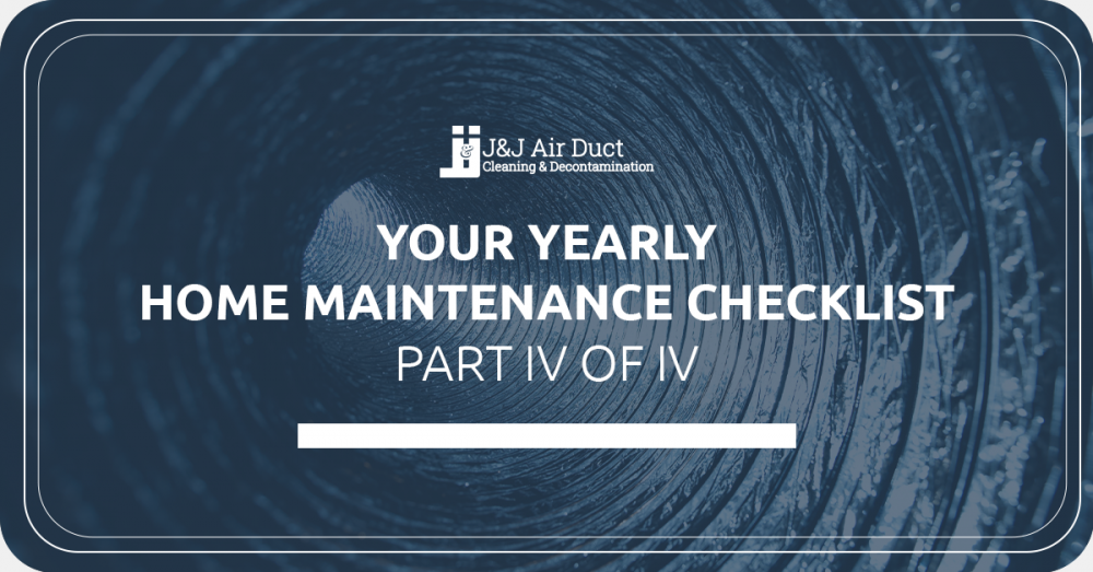 Your Yearly Home Maintenance Checklist IV
