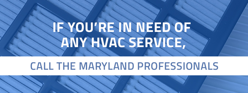 Call the maryland HVAC professionals